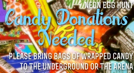 Candy Donation Needed (Neon Egg Hunt)